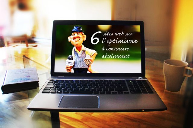 5 sites optimistes, optimisme, bonheur, saphir optimiste, psychologie positive, Franck Billaud